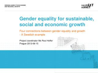 Gender equality for sustainable,  social and economic growth