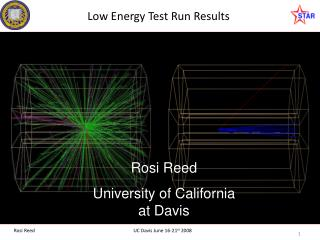 Low Energy Test Run Results