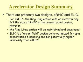 Accelerator Design Summary
