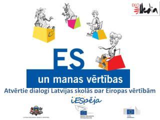 Atvērtie dialogi Latvijas skolās par Eiropas vērtībām