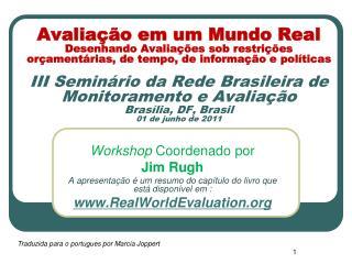 Workshop  Coordenado por Jim Rugh