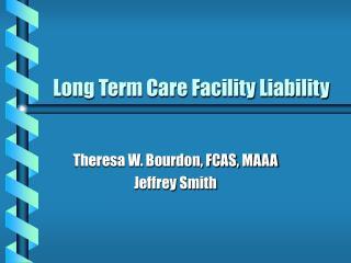 Long Term Care Facility Liability
