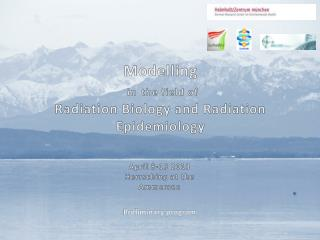 Modelling in the  field of  Radiation Biology  and  Radiation Epidemiology