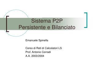 Sistema P2P  Persistente e Bilanciato