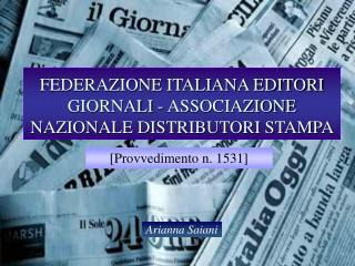 FEDERAZIONE ITALIANA EDITORI GIORNALI - ASSOCIAZIONE NAZIONALE DISTRIBUTORI STAMPA