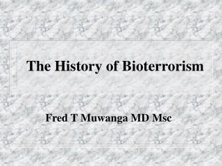 The History of Bioterrorism