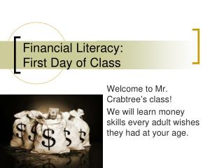 Financial Literacy:  First Day of Class