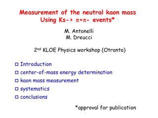 Measurement of the neutral kaon mass Using Ks->  p + p - events*