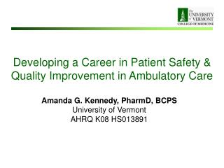Developing a Career in Patient Safety & Quality Improvement in Ambulatory Care