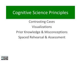 Cognitive Science Principles
