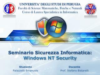 Seminario Sicurezza Informatica : Windows NT Security