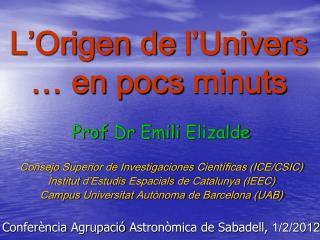 L'Origen  de  l'Univers … en  pocs minuts
