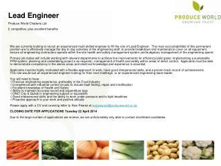 Lead Engineer  Produce World Chatteris Ltd £ competitive, plus excellent benefits