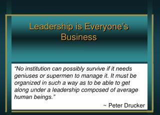 Leadership is Everyone�s Business