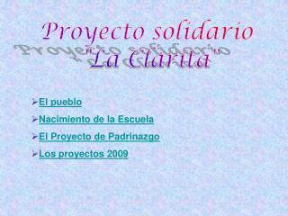 """Proyecto solidario  """"La Clarita"""""""