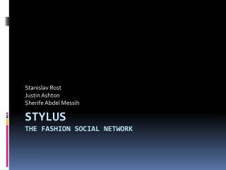 STYLUS The Fashion social network