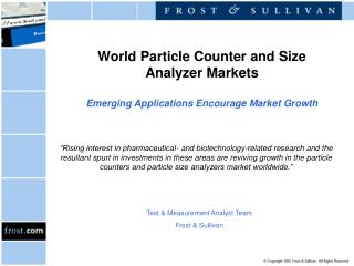World Particle Counter and Size Analyzer Markets Emerging Applications Encourage Market Growth