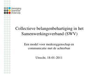 Collectieve belangenbehartiging in het Samenwerkingsverband (SWV)