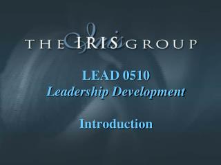 LEAD 0510 Leadership Development Introduction