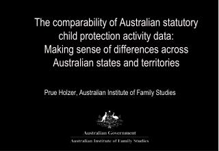 Prue Holzer, Australian Institute of Family Studies