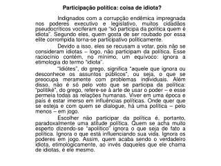 Participação política: coisa de idiota?