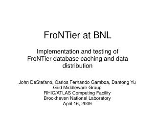 FroNTier at BNL