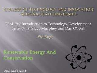 College of Technology and Innovation Arizona State University