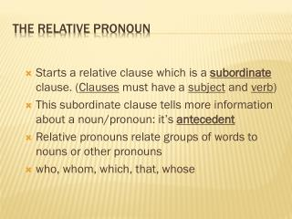 The Relative Pronoun