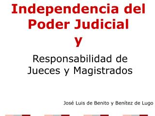 Independencia del Poder Judicial y