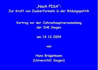 """""""Nach PISA"""":  Zur Kraft von Zauberformeln in der Bildungspolitik"""