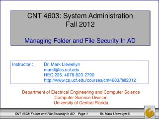 CNT 4603: System Administration Fall 2012 Managing Folder and File Security In AD