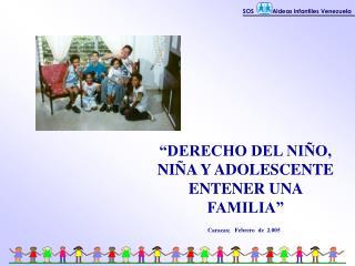 DERECHO DEL NI O, NI A Y ADOLESCENTE ENTENER UNA FAMILIA