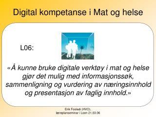 Digital kompetanse i Mat og helse