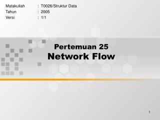 Pertemuan 25 Network Flow