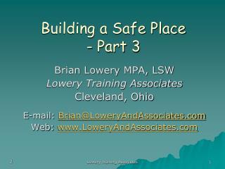 Building a Safe Place   - Part 3