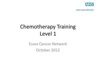 Chemotherapy Training Level 1