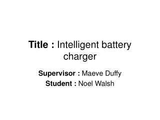 Title :  Intelligent battery charger