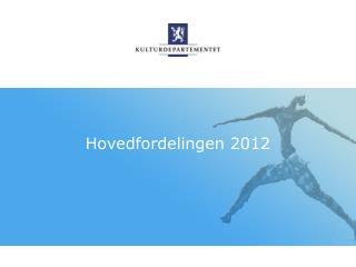 Hovedfordelingen 2012