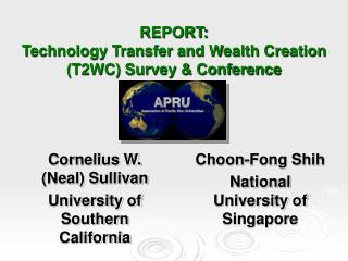 REPORT: Technology Transfer and Wealth Creation (T2WC) Survey & Conference