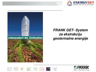 FRANK GET- S y stem za ekstrakciju  geotermalne energije