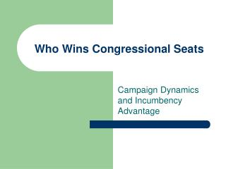 Who Wins Congressional Seats