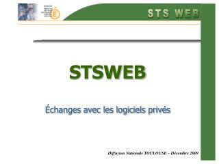 STSWEB Échanges avec les logiciels privés