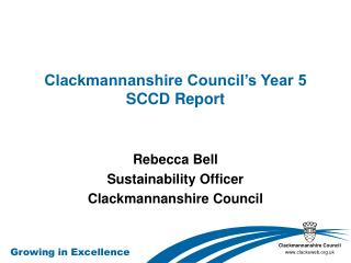 Clackmannanshire Council�s Year 5 SCCD Report