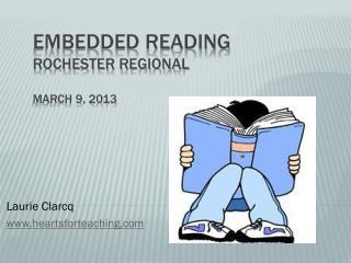Embedded Reading Rochester Regional March 9, 2013
