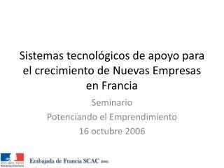 Sistemas tecnológicos de apoyo para el crecimiento de Nuevas Empresas en Francia