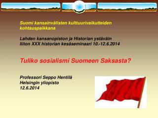 Suomi kansainvälisten kulttuurivaikutteiden kohtauspaikkana