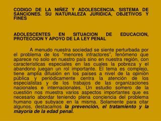 CODIGO DE LA NIÑEZ Y ADOLESCENCIA. SISTEMA DE SANCIONES. SU NATURALEZA JURIDICA, OBJETIVOS Y FINES
