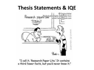 Thesis Statements & IQE