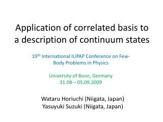 Application of correlated basis to a description of continuum states