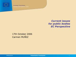 Current issues for public bodies EC Perspective